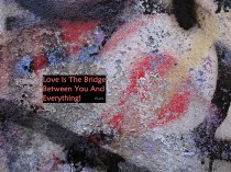 MoArt and Rumi - Love Is The Bridge